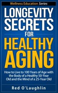 Longevity Secrets for Healthy Aging