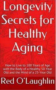 Longevity Secrets for Health Aging